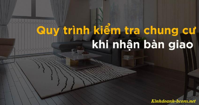 Check list hướng dẫn thủ tục nhận bàn giao căn hộ chung cư